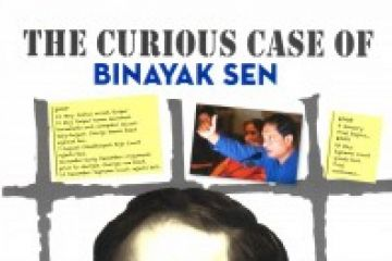 The curious case of Binayak Sen